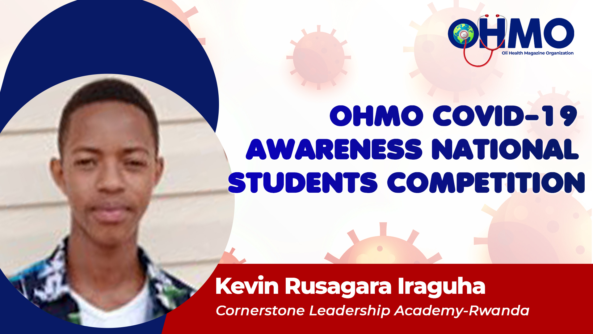 Coronavirus: Tipping Point Of The 21st Century - Kevin Rusagara Iraguha from Cornerstone Leadership Academy (ENTRY 11)
