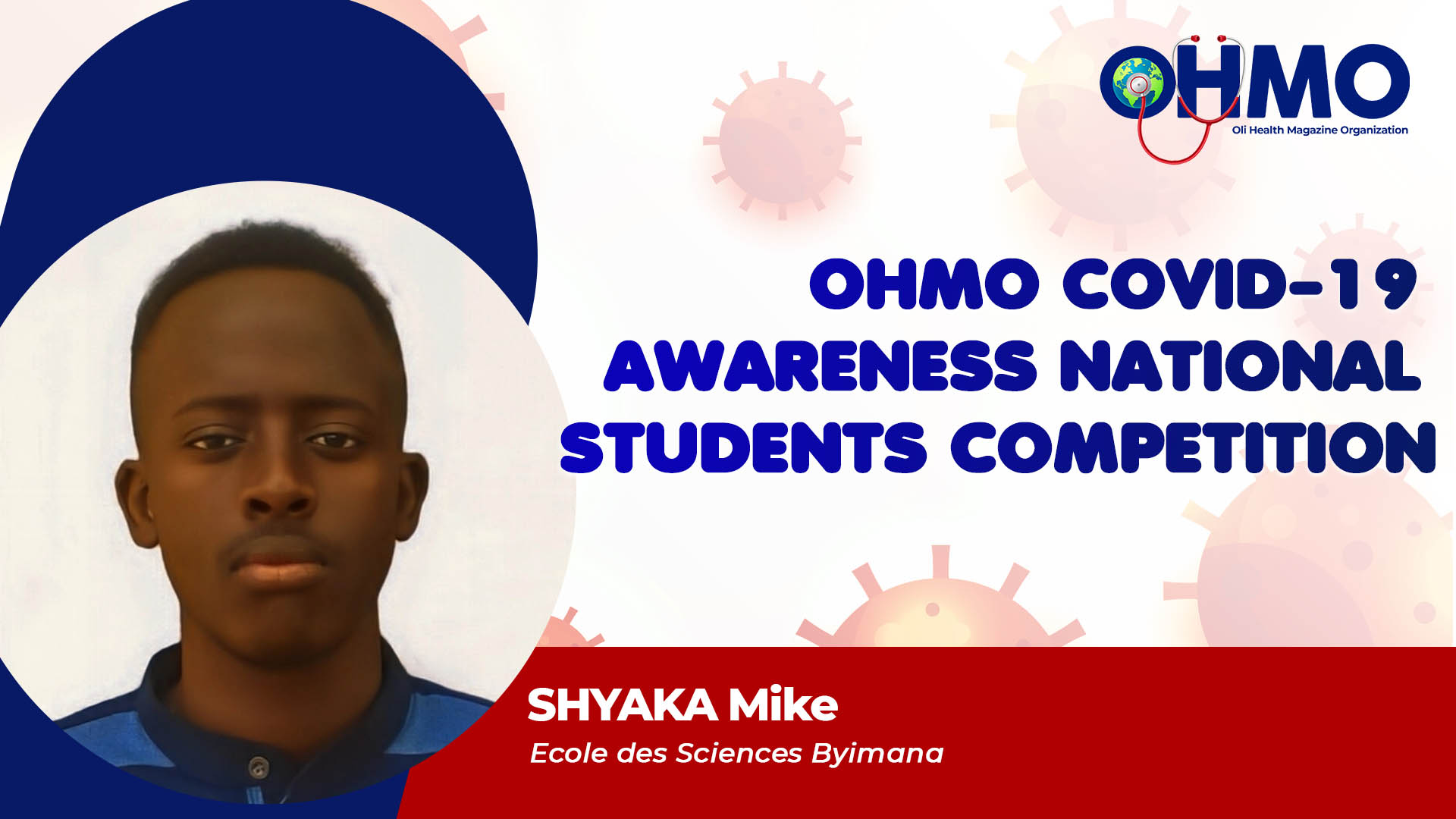 Coronavirus Global Awareness Project in Rwanda - SHYAKA Mike from Ecole des Sciences Byimana (ENTRY 58)
