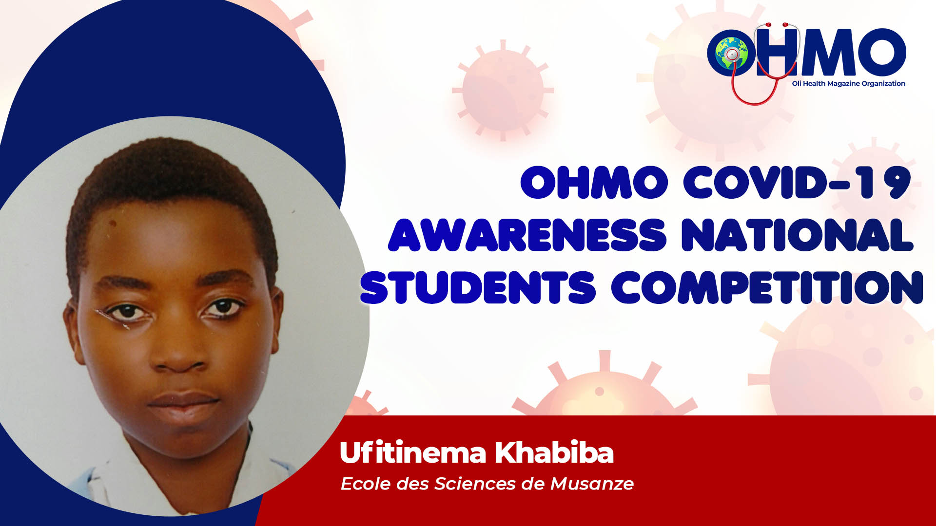 What Is COVID-19, Its Causes & Ways of Transmission - Ufitinema Khabiba from Ecole des Sciences de Musanze (ENTRY 50)